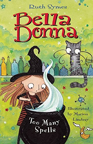 Bella Donna: Too Many Spells (Halloween Chapter Book Read Aloud)