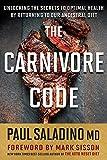 Carnivore Code: Unlocking the Secrets to Optimal