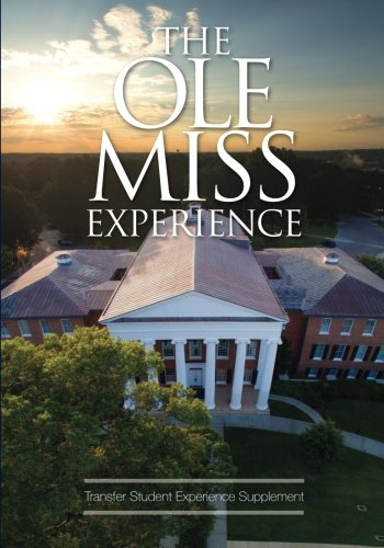 The Ole Miss Experience (Transfer): Fifth Edition 2018
