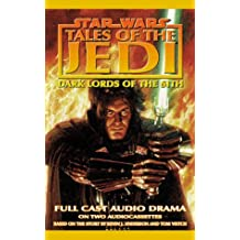 Star Wars Tales of the Jedi: Dark Lords of the Sith Audiobook