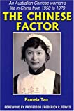 The Chinese Factor, Pamela Tan, 1877058742