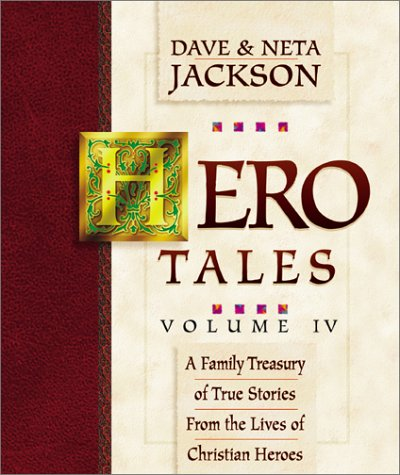 4: Hero Tales: A Family Treasury of True Stories from the Lives of Christian Heroes