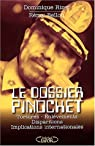 Le dossier Pinochet. Tortures, enlèvements, disparitions, implications internationales par Bellon