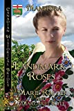 Landmark Roses (Canadian Historical Brides Book 7)