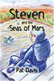 Steven and the Seas of Mars, Patricia Davis, 1413711413