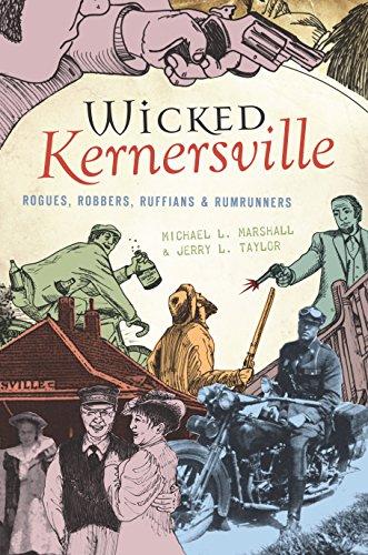 Jerry Rum (Wicked Kernersville: Rogues, Robbers, Ruffians & Rumrunners)