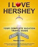 I Love Hershey, Rosalie Cross, 1599770032