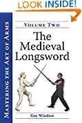 #6: Mastering the Art of Arms, Vol. 2: The Medieval Longsword