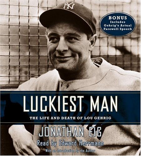 Luckiest Man: The Life and Death of Lou Gehrig by Brand: Simon n Schuster Audio