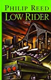 Low Rider, Philip Reed, 0786217588