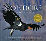Condors in Canyon Country, Sophie A. H. Osborn, 0938216872