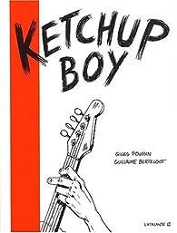 Ketchup Boy par Gilles Poussin