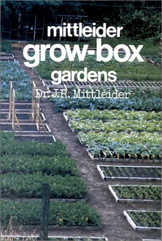 Mittleider Grow-Box Gardens (aka More Food From Your Garden)