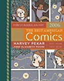 The Best American Comics 2006 (Best American), , 0618718745