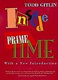Inside Prime Time, Todd Gitlin, 0520217853