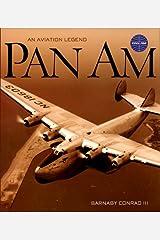 Pan Am: An Aviation Legend Hardcover