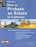 How to Probate an Estate in California, Julia P. Nissley, 0873378059