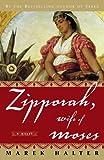 Zipporah, Wife of Moses (Canaan Trilogy)