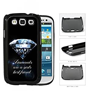 Diamonds Are A Girls Best Friend Hard Plastic Snap On Cell Phone Case Samsung Galaxy S3 SIII I9300