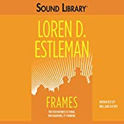 Frames | Loren D. Estleman