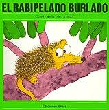 El Rabipelado Burlado, Fray C. De Armellada, 9802570036