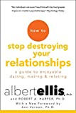 img - for How To Stop Destroying Your Relationships book / textbook / text book