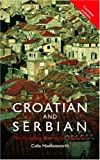 Colloquial Croatian and Serbian, Celia Hawkesworth, 0415161312