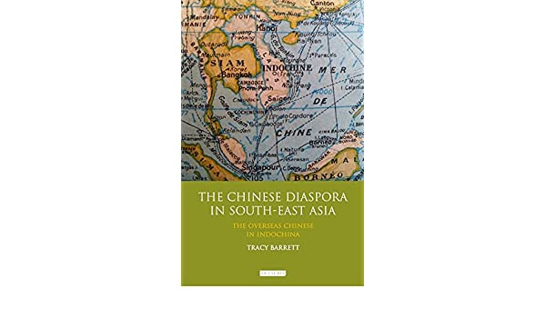 The Chinese Diaspora in South-East Asia: The Overseas