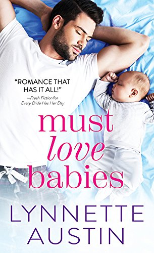 In this Southern town, nobody ever has to go it alone. And besides, how can Molly resist that beautiful baby in the arms of a beautiful man…?Must Love Babies by Lynnette Austin