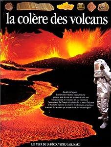 """Afficher """"La colère des volcans"""""""