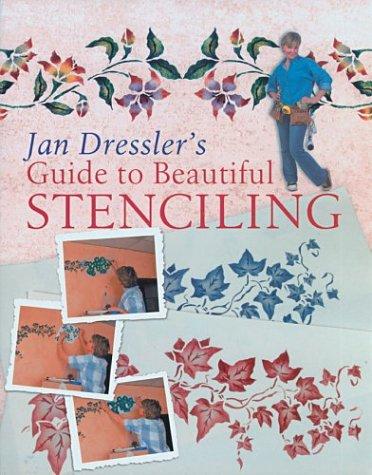 Download Jan Dressler's Guide to Beautiful Stenciling ebook