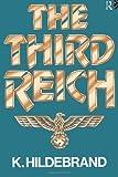The Third Reich, Klaus Hildebrand, 041507861X