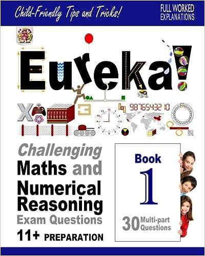 Eureka! Challenging Maths and Numerical Reasoning Exam ...
