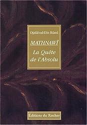 Mathnawî : La Quête de l'Absolu