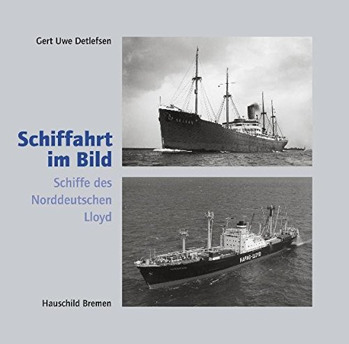 Schiffahrt im Bild, Nr. 28: Schiffe des norddeutschen Lloyd