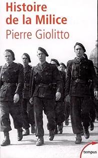 Histoire de la milice par Pierre Giolitto