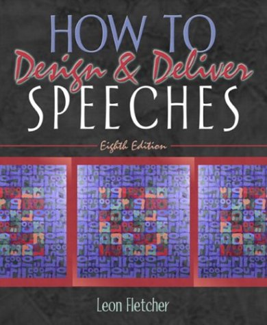 How to Design & Deliver Speeches (8th Edition)