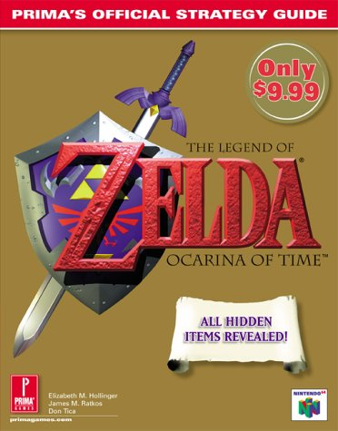 The Legend of Zelda: Ocarina of Time: Prima's Official Strategy Guide (Legend Of Zelda Ocarina Of Time 3ds Guide)