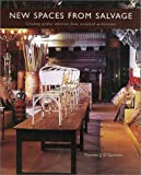 New Spaces from Salvage, Thomas J. O'Gorman, 0764154079