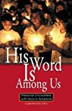 His Word Is among Us, Louise Perrotta, 1593250266
