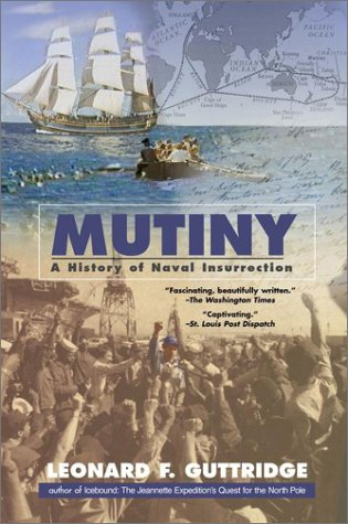 Download Mutiny: A History of Naval Insurrection PDF