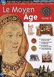 Le Moyen Age (Pour illustrer les cahiers - Les travaux pratiques - Les exposés), tome II