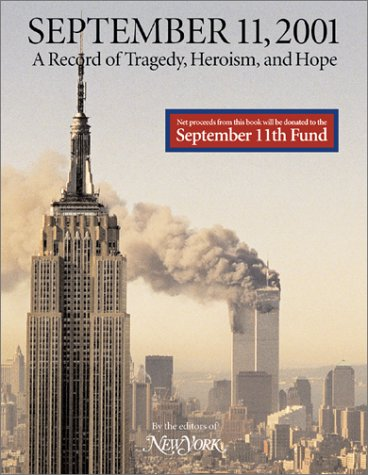 September 11, 2001 by the editors of New York magazine