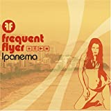 Frequent Flyer: Ipanema