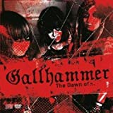 The Dawn Of by Gallhammer (2010-05-04)