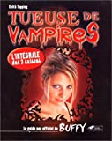 Tueuse de vampires : guide non officiel de Buffy