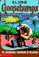 The Abominable Snowman of Pasadena (Goosebumps, No 38)
