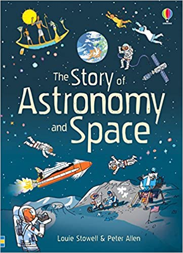Book The Story of Astronomy and Space (Narrative Non Fiction)