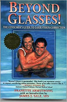 Book Beyond Glasses: The Consumer's Guide to Laser Vision Correction