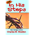 In His Steps: New Edition Abridged by Chris Wright